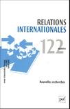 Olivier Danino et Raphaële Ulrich-Pier - Relations internationales N° 122, Eté (avril-j : Nouvelles recherches.