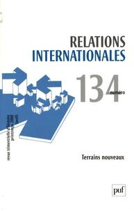 Jenny Raflik et Naska Kaliopi - Relations internationales N° 134, Printemps 20 : Terrains nouveaux.