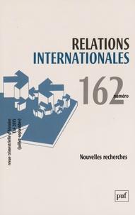 Catherine Nicault - Relations internationales N° 162, Eté 2015 (ju : Nouvelles recherches.