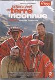 France 2 - Rendez-vous en terre inconnue - Arthur chez les Quechuas. 1 DVD