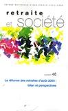 Mostéfa Messaoudi - Retraite et société N° 48 : La réforme des retraites d'août 2003 : bilan et perspectives.