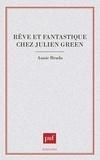 Annie Brudo - Rêve et fantastique chez Julien Green.