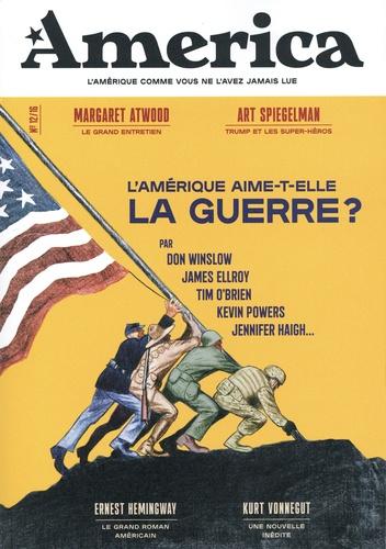 Julien Bisson - Revue America N° 12, hiver 2020 : L'Amérique aime-t-elle la guerre ?.