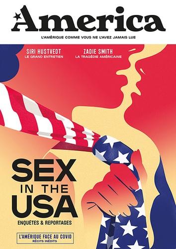 Julien Bisson et François Busnel - Revue America N° 14, été 2020 : Sex in the USA.