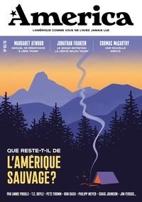 François Busnel et Julien Bisson - Revue America N°5 : Que reste-t-il de l'Amérique sauvage ?.