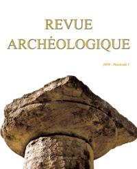 Alain Bouet et Florence Liard - Revue archéologique N° 1/2010 : .
