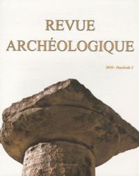 Madeleine Jost et Emmanuelle Rosso - Revue archéologique N° 2/2010 : .