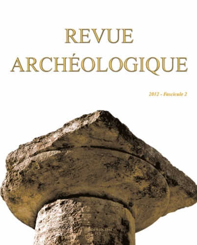 Revue archéologique N° 2/2012 - Marie-Christine Hellmann