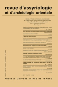 G. Biga et Dominique Charpin - Revue d'assyriologie et d'archéologie orientale N° 107/2013 : Recueil d'études historiques, philologiques et épigraphiques en l'honneur de Paolo Matthiae - Seconde partie.