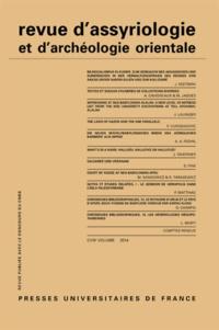 Dominique Charpin - Revue d'assyriologie et d'archéologie orientale N° 108/2014 : .