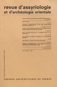 Dominique Charpin - Revue d'assyriologie et d'archéologie orientale N° 110/2016 : .