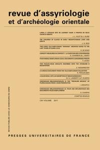 Dominique Charpin - Revue d'assyriologie et d'archéologie orientale N° 111/2017 : .