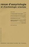 Dominique Charpin et Annie Caubet - Revue d'assyriologie et d'archéologie orientale N° 97/2003 : .