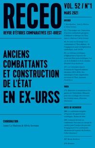 PUF - Revue d'études comparatives Est-Ouest Volume 52 N° 1, mars : Anciens combattants et constructions de l'état en ex-URSS.