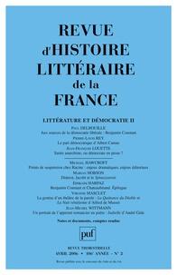 Paul Delbouille et Pierre-Louis Rey - Revue d'histoire littéraire de la France N° 2, Avril 2006 : Littérature et démocratie 2.