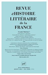 Pierre-Louis Rey - Revue d'histoire littéraire de la France N° 3, Juillet 2012 : Un autre Marivaux ?.