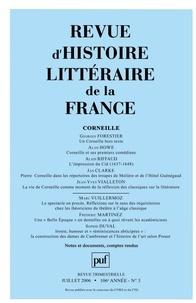 Georges Forestier et Alan Howe - Revue d'histoire littéraire de la France N° 3, Juillet-Septem : Corneille.