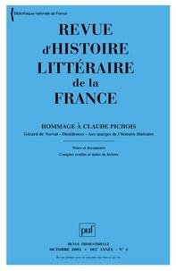 Claude Duchet et Claude Pichois - Revue d'histoire littéraire de la France N° 4, Octobre-décemb : Hommage à Claude Pichois.