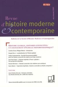 Caroline Douki et Giorgio Riello - Revue d'histoire moderne et contemporaine Tome 54 N° 4-bis, su : Histoire globale, histoires connectées : un changement d'échelle historiographique ?.