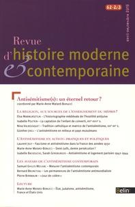 Marie-Anne Matard-Bonucci - Revue d'histoire moderne et contemporaine Tome 62 N° 2/3, Avri : Antisémitisme(s) : un éternel retour ?.