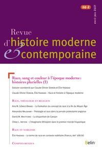 Claude-Olivier Doron et Elie Haddad - Revue d'histoire moderne et contemporaine Tome 68 N° 2, avril- : Race, sang et couleur à l'époque moderne : histoires plurielles (1).