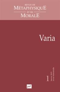Isabelle Thomas-Fogiel - Revue de Métaphysique et de Morale N° 1, Janvier-mars 2 : Varia.