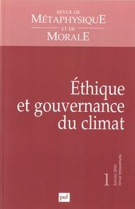 Isabelle Thomas-Fogiel - Revue de Métaphysique et de Morale N° 1, Janvier-mars 2 : Ethique et gouvernance du climat.