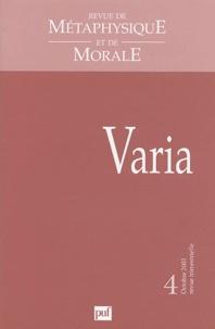 Tristan Dagron et Jean Goldzink - Revue de Métaphysique et de Morale N° 4 Octobre 2003 : Varia.