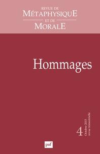 Isabelle Thomas-Fogiel - Revue de Métaphysique et de Morale N° 4, Octobre-décemb : Hommages.
