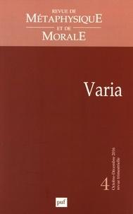 Isabelle Thomas-Fogiel - Revue de Métaphysique et de Morale N° 4, octobre-décemb : Varia.