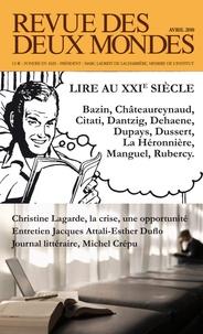 Edith de La Héronnière et Pietro Citati - Revue des deux Mondes Avril 2010 : Lire au XXIe siècle.