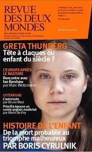 Valérie Toranian - Revue des deux Mondes Février 2020 : Greta Thunberg - Tête à claques ou enfant du siècle.