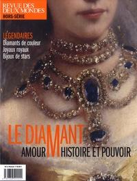 Thierry Moulonguet - Revue des deux Mondes Hors-série : Le diamant - Amour, histoire et pouvoir.