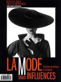 Thierry Moulonguet - Revue des deux Mondes Hors-Série Patrimoin : La mode sous influences - De Diane de Poitiers à Instagram.