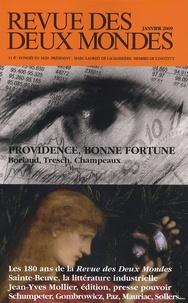Thomas Loué et Olivier Cariguel - Revue des deux Mondes Janvier 2009 : Providence, bonne fortune.