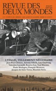 Michel Crépu - Revue des deux Mondes Juillet-août 2011 : L'Italie, tellement nécessaire.