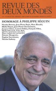 Marc Ladreit de Lacharrière - Revue des deux Mondes Mai 2010 : Hommage à Philippe Séguin.