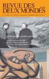 Philippe Sollers et Alexandre Mare - Revue des deux Mondes Mai 2012 : Dans l'oeil de Georges Bataille.