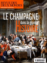 Valérie Toranian - Revue des deux Mondes Mars 2016 : Le champagne dans la grande Histoire.