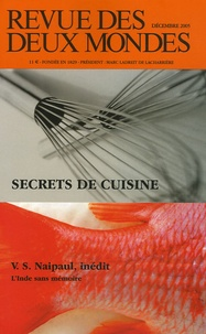 Emmanuelle Maisonneuve et Jean-Claude Renard - Revue des deux Mondes N° 12, Décembre 2005 : Secrets de cuisine.