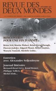 Alexandre Soljenitsyne et Eryck de Rubercy - Revue des deux Mondes N° 12, Décembre 2007 : Rencontres pour une fin d'année.
