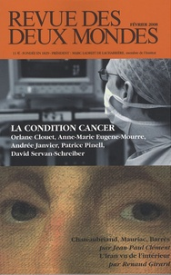 Patrice Pinell et David Servan-Schreiber - Revue des deux Mondes N° 2, Février 2008 : La condition cancer.