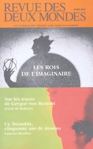 Eryck de Rubercy et Laurent Boudier - Revue des deux Mondes N° 3 Mars 2004 : Les rois de l'imaginaire.