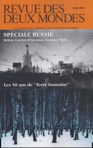 Michel Crépu - Revue des deux Mondes N° 3, Mars 2005 : Spéciale Russie ; Les 50 ans de Terre Humaine.