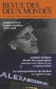 Olivier Cariguel et Louis Gillet - Revue des deux Mondes N° 5, Mai 2009 : James Joyce - Lettres inédites 1931-1936.