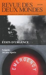 Jean-Claude Sergeant - Revue des deux Mondes N° 6, Juin 2005 : Etats d'urgence - Saigon, 30 ans après.