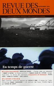 Bronislaw Geremek et Charles de Rémusat - Revue des deux Mondes N° 9 Septembre 2003 : En temps de guerre.