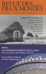 Michel Crépu - Revue des deux Mondes N° 9, Septembre 2009 : Objectif Turquie ; Iran, le commencement de la fin.