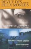 Don DeLillo et Michel Crépu - Revue des deux Mondes N° Janvier 2004 : Les films et la mémoire, inédit de Don DeLillo.