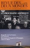 Ezra Suleiman et Adrien Le Bihan - Revue des deux Mondes Octobre-Novembre 200 : La prochaine Amérique.